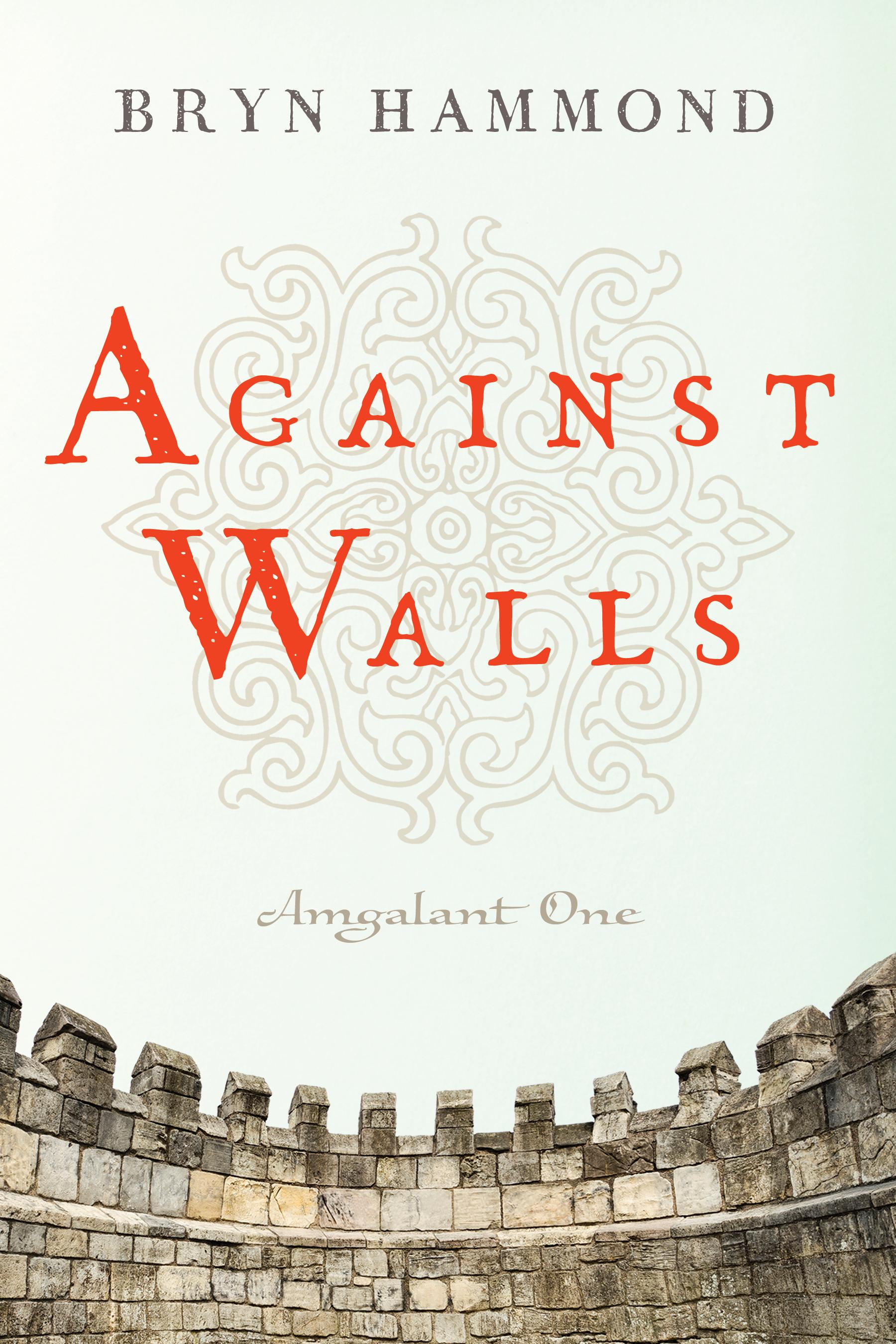 """""""Against Walls"""" by Bryn Hammond"""